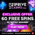 21 Prive Casino 60 Freispiele